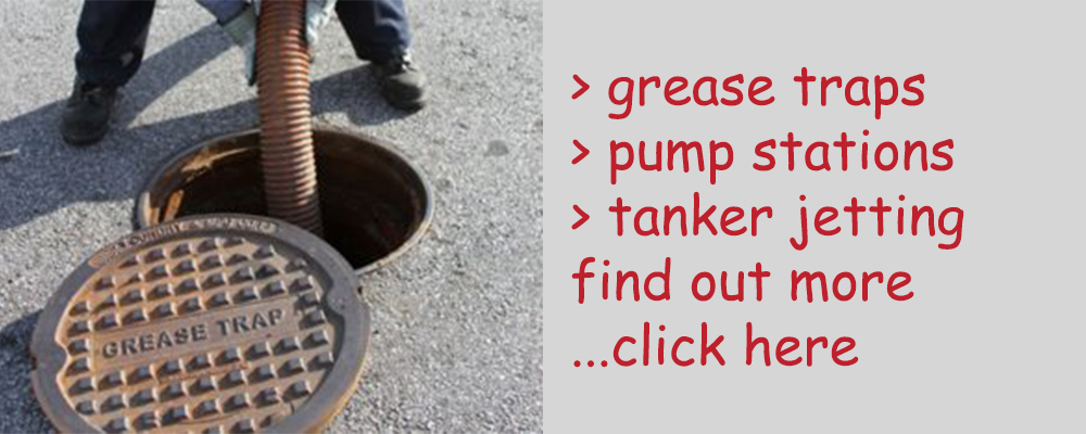 Grease Traps, Pump Stations, Tanker Jetting - link to page